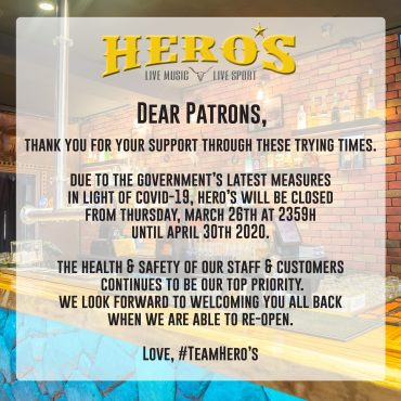 Hero's is closed from March 26th 2359 til April 30th