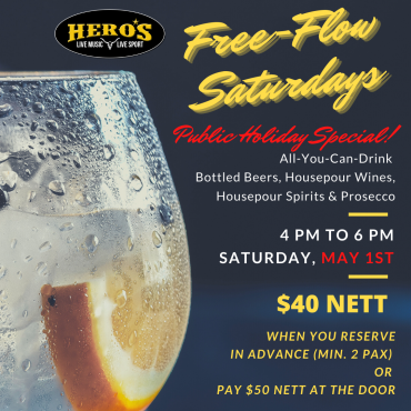 Labour Day PH Special: Free Flow just $40 nett!